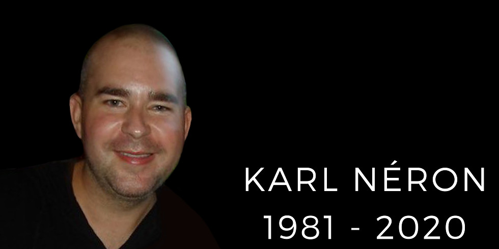 Hommage Karl Néron / 1981-2020