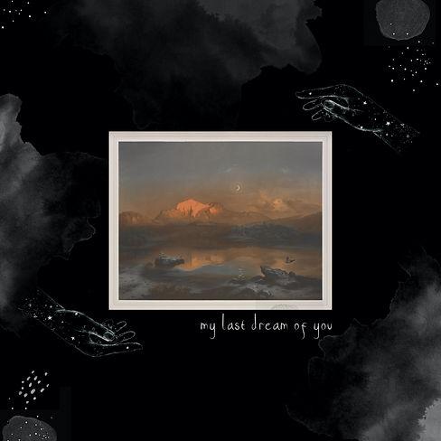 My Last Dream Of You.jpg