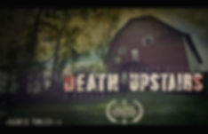 Death Upstairs poster-with laurel.jpg