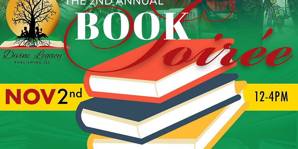 Divine Legacy Publishing 2nd Annual Book Soiree
