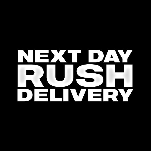 NEXT DAY RUSH DELIVERY
