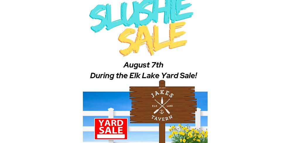 Elk Lake Yard Sale Day Slushie Specials!