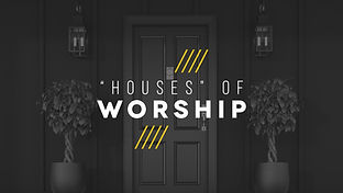 Houses Of Worship.jpg
