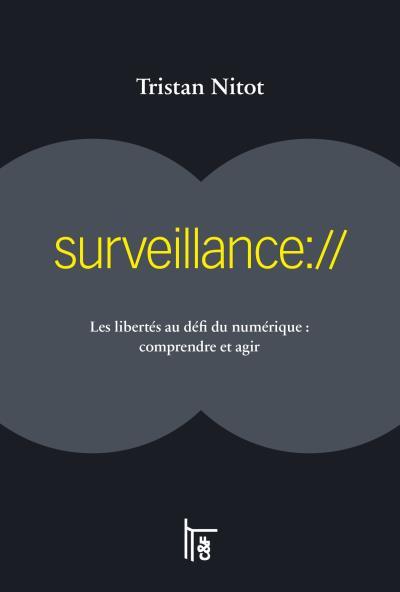Surveillance :// de Tristant NITOT
