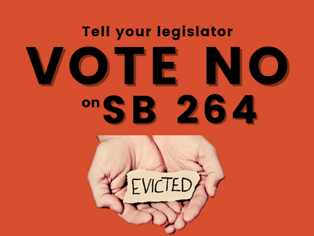 Tell your legislator to vote NO on SB 264