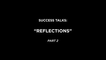 Reflections Part 2
