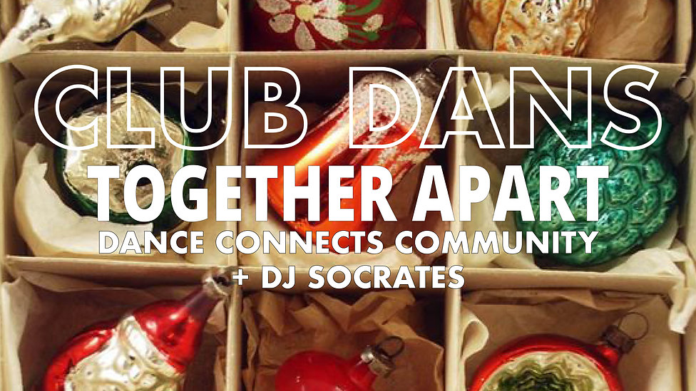 Club Dans Together Apart Dance Connects