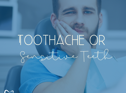 Sensitive Teeth or Toothache