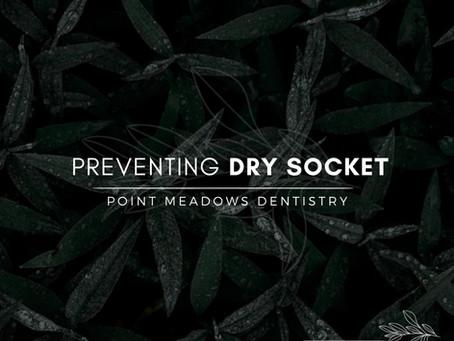 Preventing Dry Socket