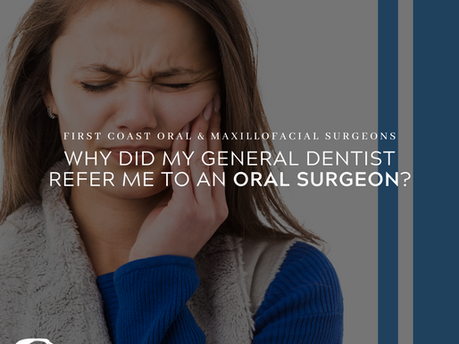 Why Was I referred to an Oral Surgeon?
