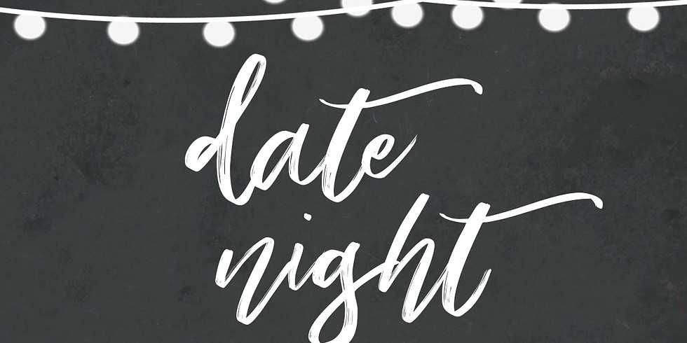 U-Pick Date Night/Adults Night Out Friday August 20th