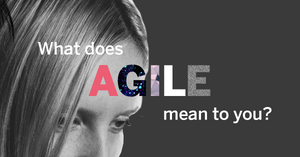 What does agile mean to you | Recoordinate