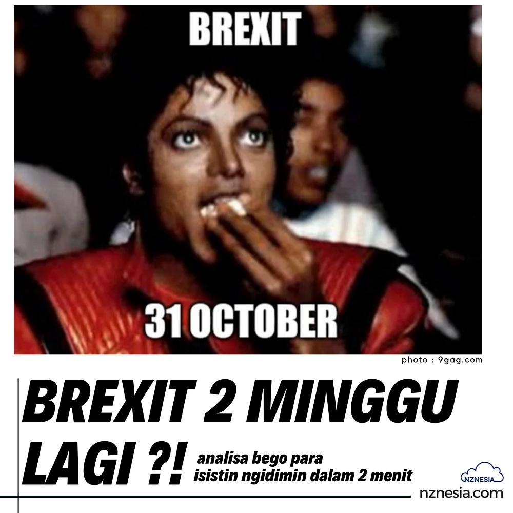 Opini orang Indonesia terhadap BREXIT: BREXIT 2 minggu lagi?