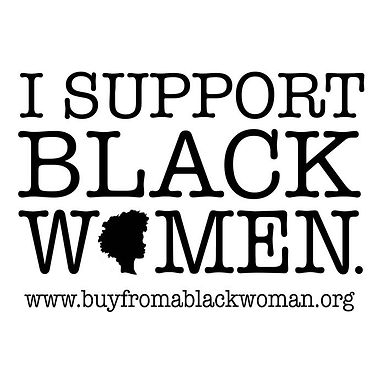 It's Buy From a Black Woman Awareness Day!