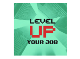 level up your job