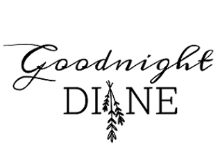 goodnight diane