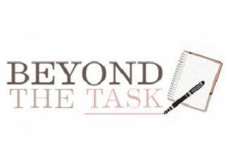 beyond the task