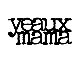 yeaux mama