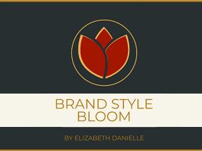 brand, style & bloom! by elizabeth danielle