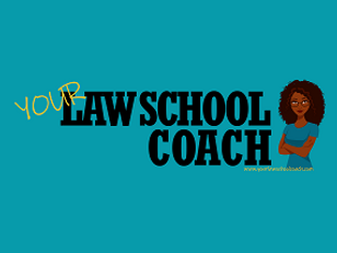 your law school coach