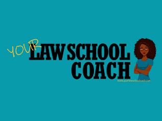 your law school coach