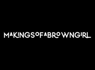 makingsofabrowngirl