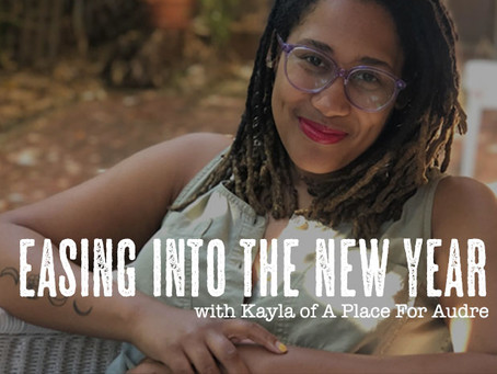 easing into the new year with kayla of a place for audre