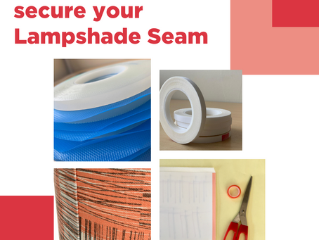 Top 4 products to secure a lampshade seam