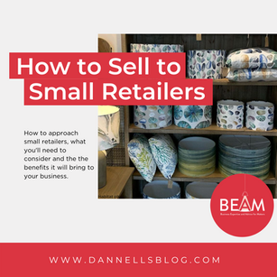 Business Expertise and Advice for Makers - How to sell to small retailers