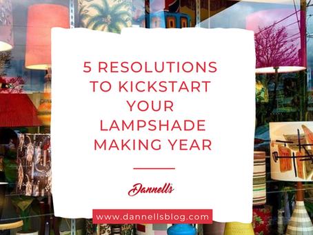 5 resolutions to kickstart your lampshade making year