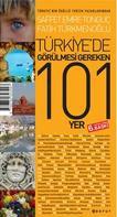 Turkiye'de gorulmesi gereken 101 yer