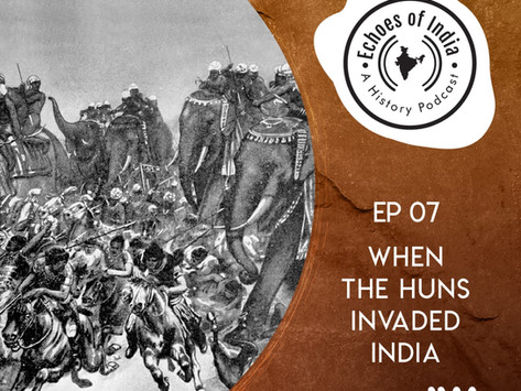 19. When the Huns Invaded India