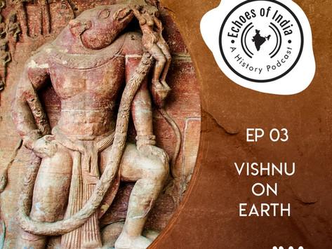 15. Vishnu on Earth