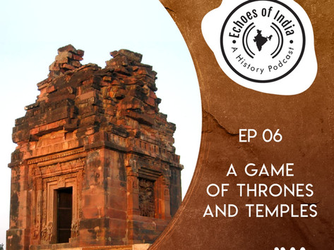 18. A Game of Thrones and Temples