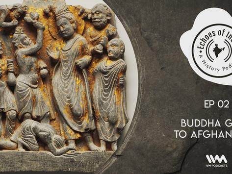 2. Buddha Goes to Afghanistan (20 mins)
