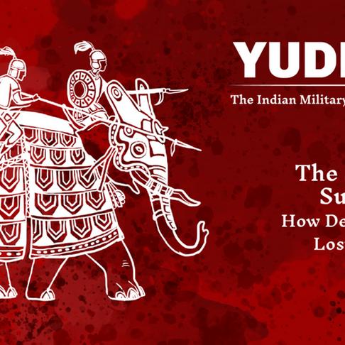 YUDDHA Ep. 06: The Sultanate Supremacy (Part II)