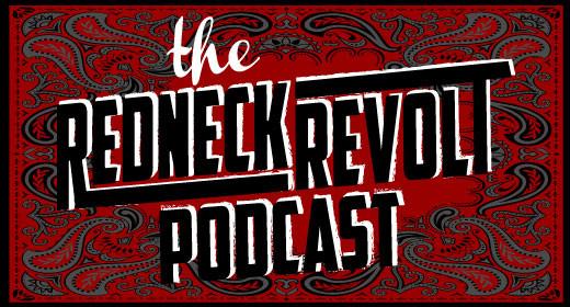 The Redneck Revolt Podcast