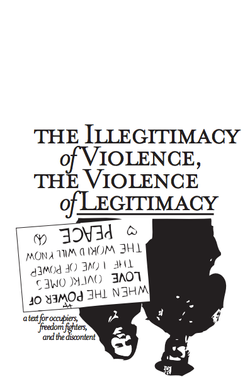 The Illegitimacy of Violence, The Vi