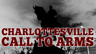 CALL TO ARMS FOR CHARLOTTESVILLE