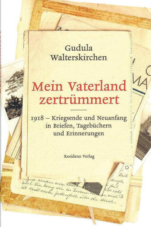 Mein Vaterland zertrümmert - 1918