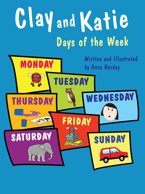 Clay and Katie – Days of the Week