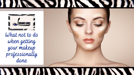what not to do when you get your makeup