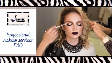 Professional Makeup Services FAQ.png
