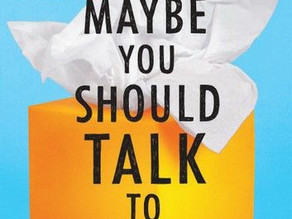 Maybe You should talk to someone:A Therapist, Her Therapist, and Our Lives Revealed by Lori Gottlieb