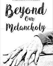 Beyond our Melancholy by Zeba Ali
