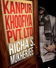 Book review- Kanpur Khoofiya pvt.ltd by Richa S Mukherjee