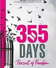 355 Days : Pursuit of Freedom by Deeba Salim Irfan