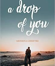 A Drop of You by Krishna Chhetri