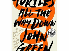 Book Review- turtles all the way down by John Green