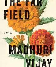 Book review- The Far Field by Madhuri Vijay